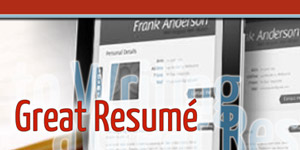Your Guide To Creating a Great Resume