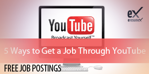 5 Ways to Get a Job Through YouTube