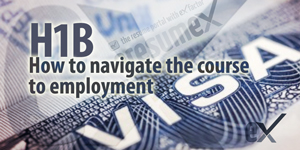 H1B Visa – Navigate the Course to Employment